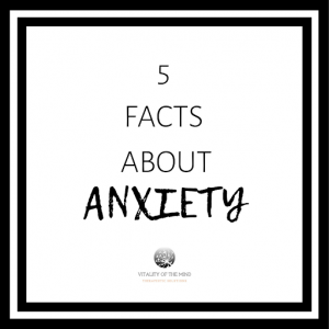 5 facts about anxiety